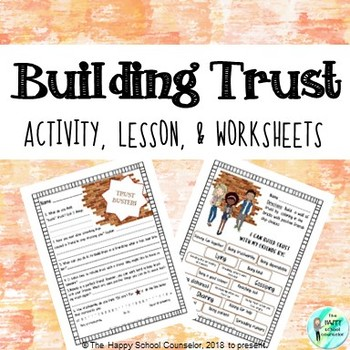 Building Trust Friendship Lesson Worksheets By The Happy School Delectable Trust In Friendship