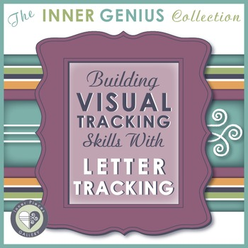 Building Visual Tracking Skills with Letter Tracking