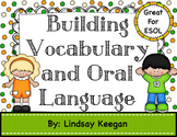 Building Vocabulary and Oral Language