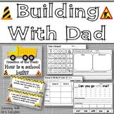 Building With Dad KINDERGARTEN Unit 6 Week 1