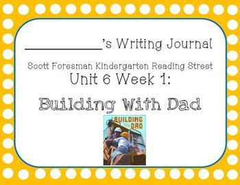 Building With Dad Writing Journal with Word Dictation (Kdg Reading Street 6.1)