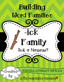 Building Word Families: Real or Nonsense? -ick Family