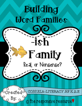 Building Word Families: Real or Nonsense? -ish Family