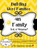 Building Word Families: Real or Nonsense? -un Family
