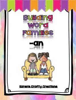 Short A: Building Word Families:  -an