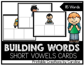 Building Words. SHORT Vowels. Word Cards. Centers.