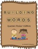 Building Words Spanish Kinder Edition