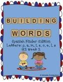 Building Words Spanish Kinder Edition Letters: p, a, m, i, s, o, e, l, á