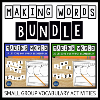 Making Words Vocabulary Activities Bundle