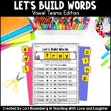 Building Words {Vowel Teams Edition}