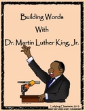 Building Words With Dr. Martin Luther King, Jr.