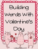 Building Words With Valentine's Day