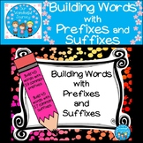 Building Words with Prefixes and Suffixes