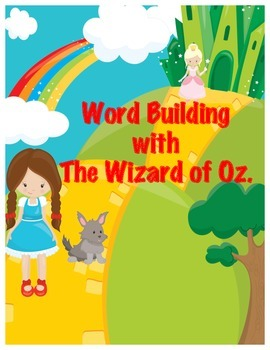 Building Words with The Wizard of Oz