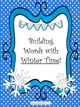 Building Words with Winter Time!