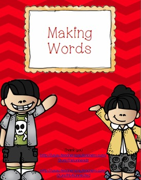 Building Words/Making Words