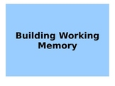 Building Working Memory
