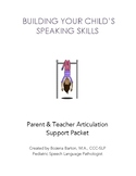 Building Your Child's Speaking Skills: Parent & Teacher Articulation Handout