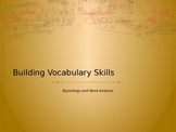 Building Your Vocabulary- Word Parts