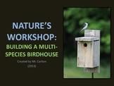 Building a Birdhouse PowerPoint