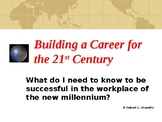 Building a Career for the 21st Century