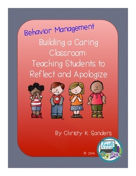 Building a Caring Classroom: Teaching Students to Reflect and Apologize