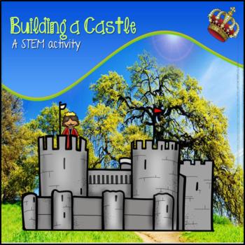 Building a Castle:  A STEAM Project