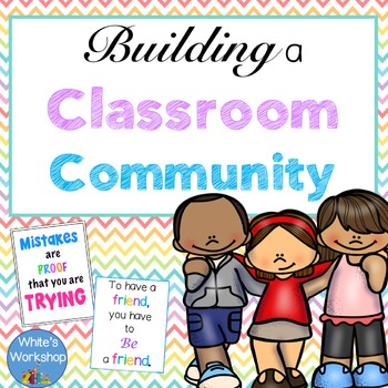 Building a Classroom Community  Posters and Bulletin Board Pack