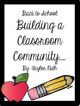 Building a Classroom Community: Things I Like About Myself, Teacher, & School