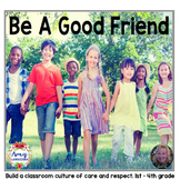 Using Guided Reading for a Classroom Culture of Respect - Being A Good Friend