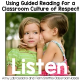 Using Guided Reading for a Classroom Culture of Respect - Listen To Others