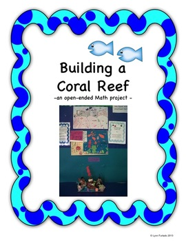 Building a Coral Reef: An Open-ended Math Project
