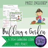 Building a Garden: A Plant STEM Challenge ~ STEMtivity with Prezi