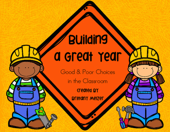Building a Great Year-Good and Poor Choices