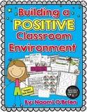 Building a Positive Classroom Environment: Behavior Manage