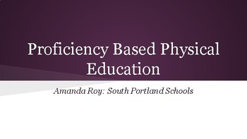 Building a Proficiency Based Physical Education Curriculum