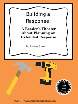 Building a Response: A Reader's Theater About Planning an