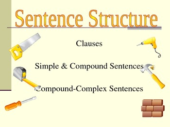 Building a Sentence: Clauses and Sentence Structure