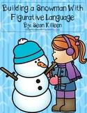 Building a Snowman with Figurative Language