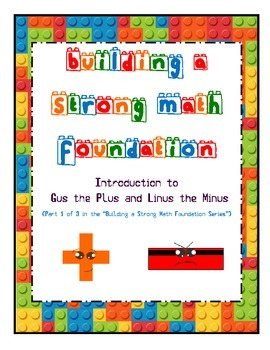 Building a Strong Math Foundation: Intro to Gus the Plus &