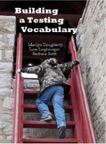 Testing Vocabulary: Building a Testing Vocabulary (Test Prep)