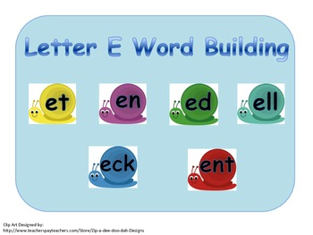 Building and Blending Short E Words