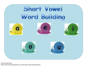 Building and Blending Short Vowel Words