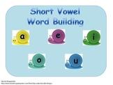 Building and Blending Short Vowel Words