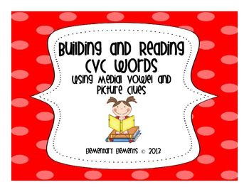 Building and Reading CVC Words
