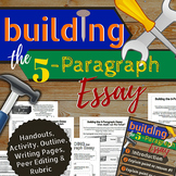 Building the 5-Paragraph Essay (Upper Elem/Middle School)