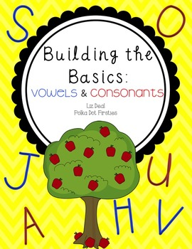 Building the Basics: Vowels and Consonants