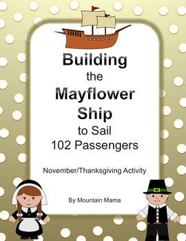 Building the Mayflower November and Thanksgiving Activity