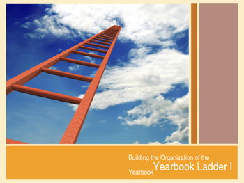 Building the Organization of a Yearbook - Ladder Design