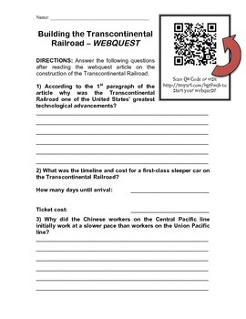 Building the Transcontinental Railroad - WEBQUEST - Uses QR Codes